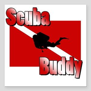 "Scuba Buddy Square Car Magnet 3"" x 3"""