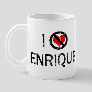 I Hate ENRIQUE Mug