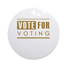 Vote for Voting Ornament (Round)
