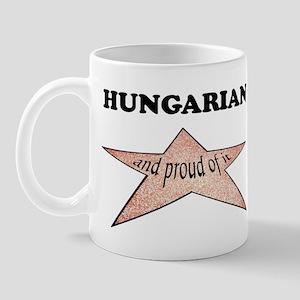 Hungarian and proud of it Mug