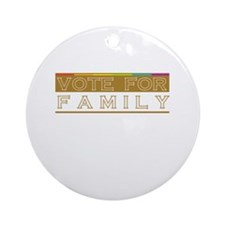 VOTE for FAMILY Ornament (Round)
