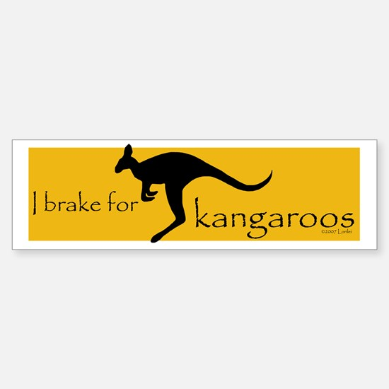 I Brake for Kangaroos Bumper Bumper Bumper Sticker