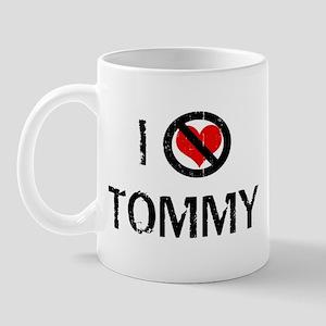 I Hate TOMMY Mug