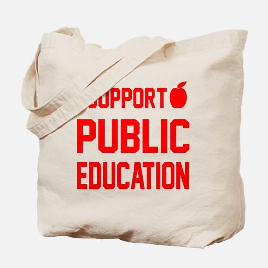 I Support Public Education red letters re Tote Bag