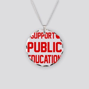 I Support Public Education r Necklace Circle Charm