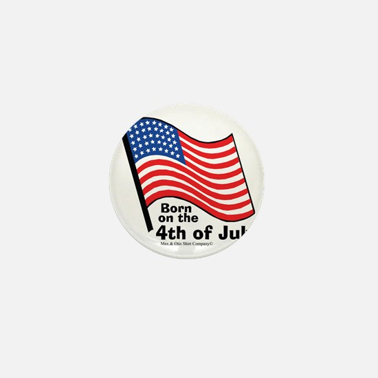 born-on-4th-of-july Mini Button