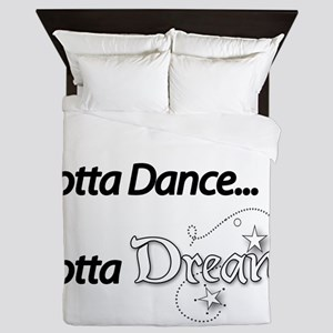 Gotta Dream! Queen Duvet