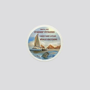 STARSHIP VOYAGERS Cabo  San Lucas Whal Mini Button