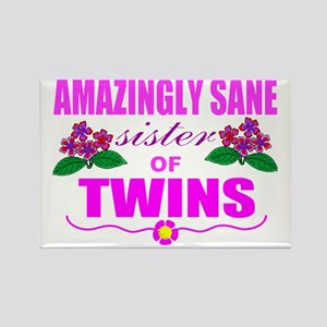 Sane sister of twins Rectangle Magnet