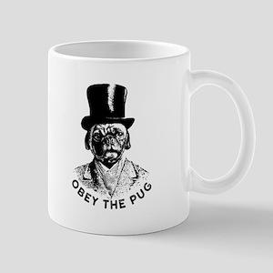 Obey The Pug Mugs