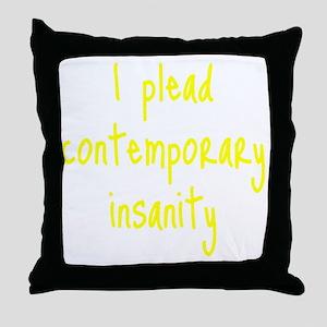 contemporary-insanity3 Throw Pillow