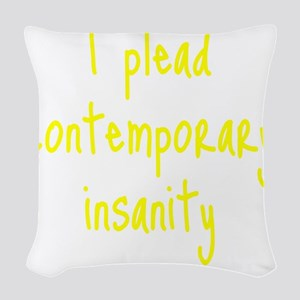 contemporary-insanity3 Woven Throw Pillow
