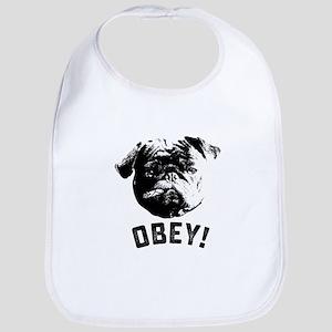 Obey The Pug Baby Bib