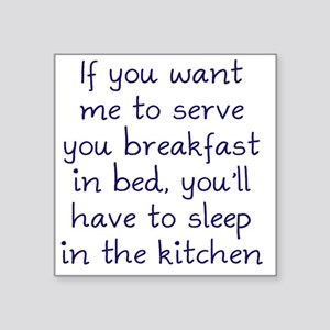 "sleep-kitchen2 Square Sticker 3"" x 3"""
