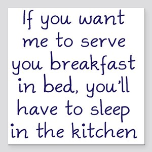 "sleep-kitchen2 Square Car Magnet 3"" x 3"""