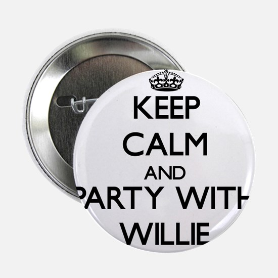 "Keep Calm and Party with Willie 2.25"" Button"