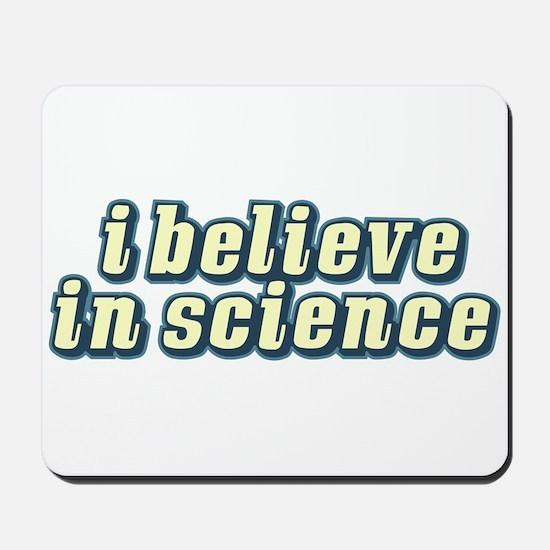 Believe in Science Mousepad