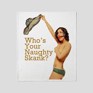 NaughtySkank Throw Blanket