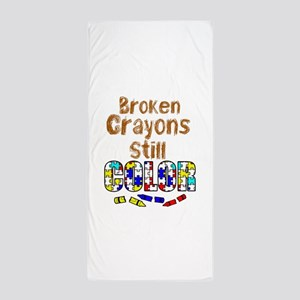 BROKEN CRAYONS STILL COLOR Beach Towel