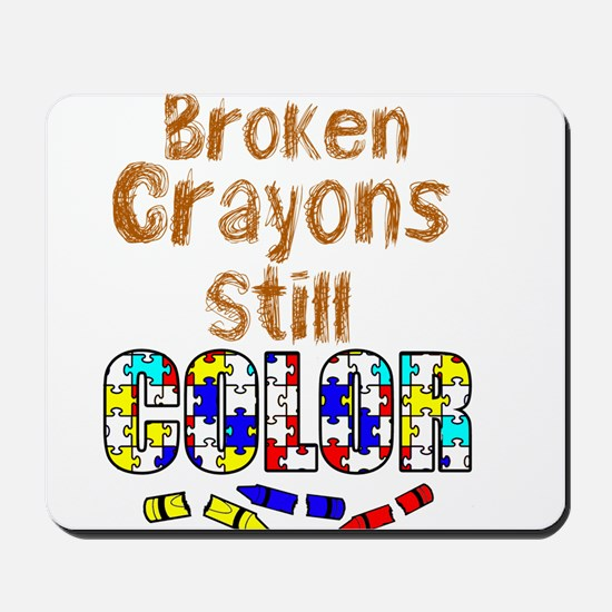 BROKEN CRAYONS STILL COLOR Mousepad
