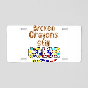 BROKEN CRAYONS STILL COLOR Aluminum License Plate