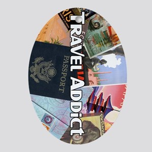 TravelAddictPoster Oval Ornament