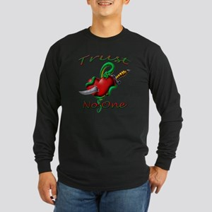 trust no one Long Sleeve Dark T-Shirt