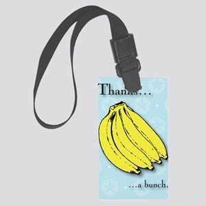 Banana bunch thank you greeting  Large Luggage Tag