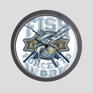 Born To Fish forced to work Wall Clock