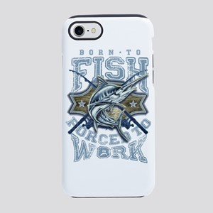 Born To Fish forced to work iPhone 7 Tough Case