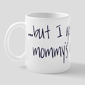 mommys attitude 2 Mug