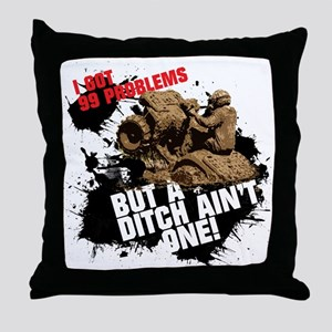 99 problems atv Throw Pillow