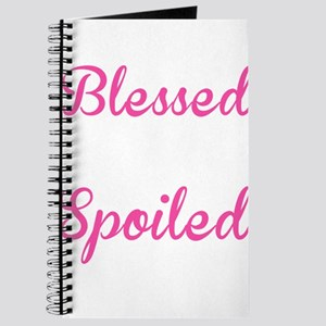 BLESSED BY GOD SPOILED BY MY HUSBAND Journal