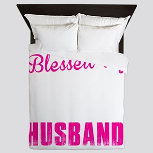 BLESSED BY GOD AND SPOILED BY MY HUSBA Queen Duvet