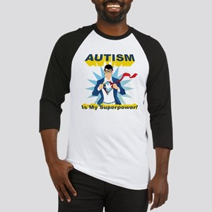 Autism is my Superpower! Baseball Jersey