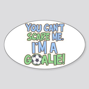 Can't Scare Goalie Oval Sticker