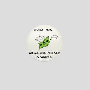 Money Talks Mini Button