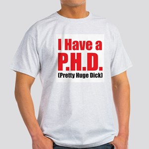 P.H.D.? Ash Grey T-Shirt