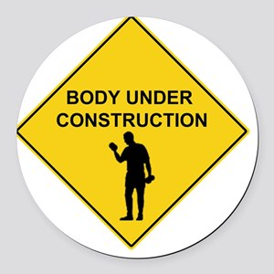 body under construction Round Car Magnet