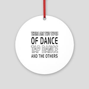 Tap danceDance Designs Ornament (Round)
