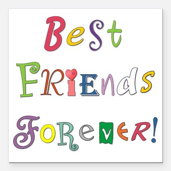 "BestFriendsForever02 Square Car Magnet 3"" x 3"""