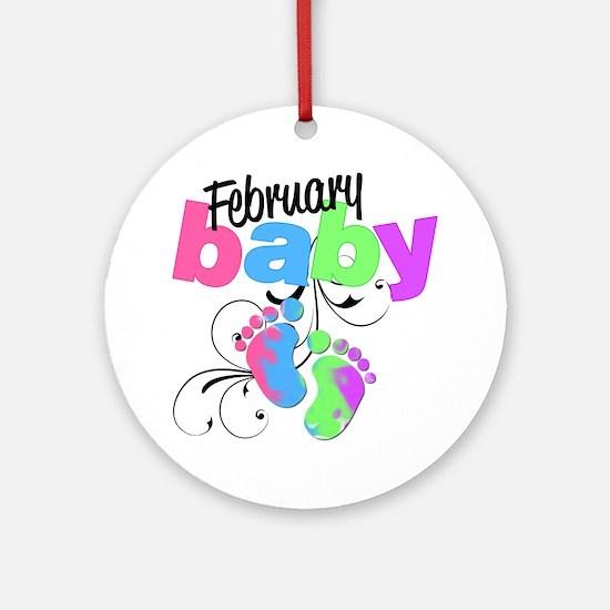 Feb baby Round Ornament