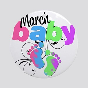 march baby Round Ornament