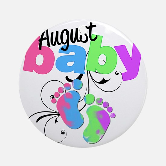 august baby Round Ornament