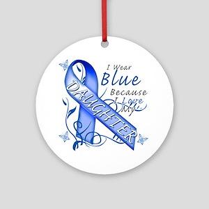 I Wear Blue Because I Love My Daugh Round Ornament