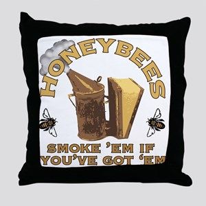 Honeybees Smoke Em Throw Pillow