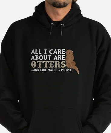 All I Care About Are Otters T Shirt Sweatshirt