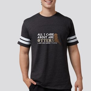 All I Care About Are Otters T Shirt T-Shirt