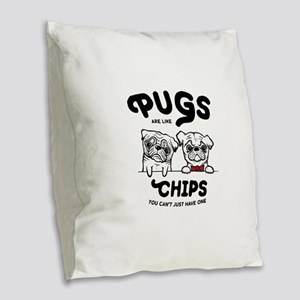 Pug Chips Burlap Throw Pillow
