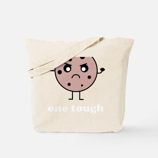 toughcookie3 Tote Bag
